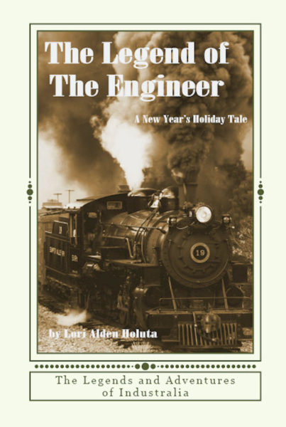 The Legend of The Engineer: A New Year's Holiday Tale